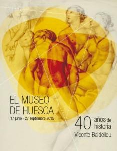 Póster El Museo de Huesca 40 años de historia Vicente Baldellou